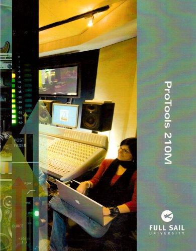 ProTools 210M (210M Pro Tools Music Production: Full Sail University