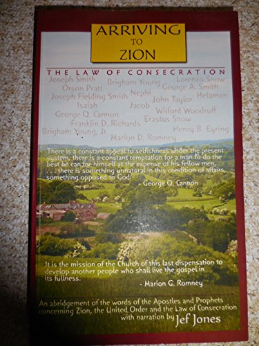 9781936122004: Arriving to Zion: The Law of Consecration