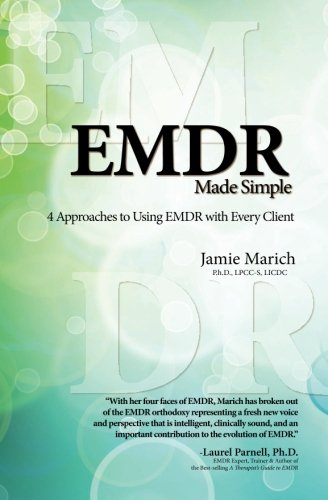 9781936128068: EMDR Made Simple: 4 Approaches to Using EMDR with Every Client