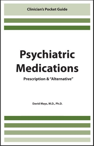 "9781936128259: Psychiatric Medications: Prescription & ""Alternative"""