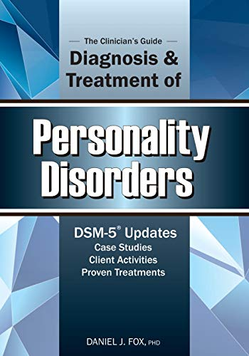 9781936128419: The Clinician's Guide to the Diagnosis and Treatment of Personality Disorders