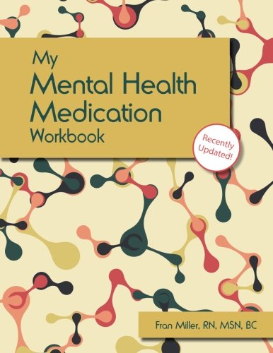 9781936128471: My Mental Health Medication Workbook: Updated Edition