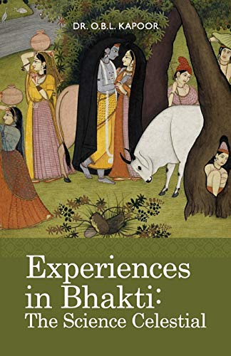 9781936135059: Experiences in Bhakti: The Science Celestial