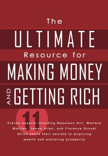 9781936136094: The Ultimate Resource for Making Money and Getting Rich