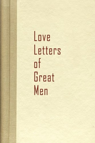 9781936136100: Love Letters of Great Men