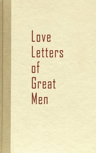 9781936136117: Love Letters of Great Men