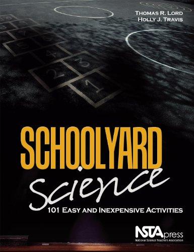 9781936137169: Schoolyard Science: 101 Easy and Inexpensive Activities - PB293X