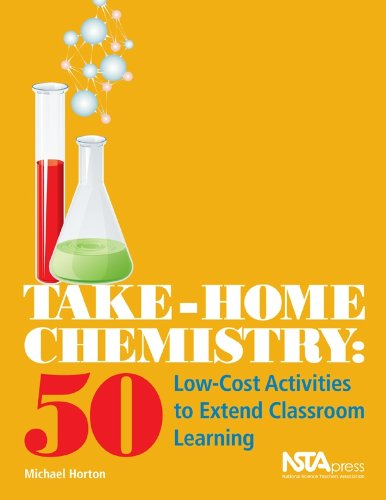 9781936137398: Take-Home Chemistry: 50 Low-Cost Activities to Extend Classroom Learning (PB240X2)