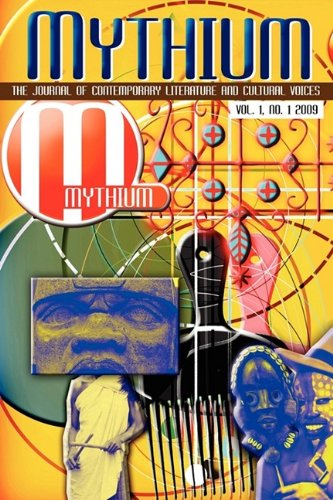 Mythium A Journal of Contemporary Literature, Volume 1 Number 1