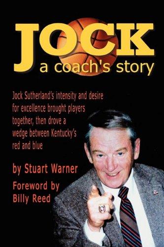 9781936138104: Jock: A Coach's Story