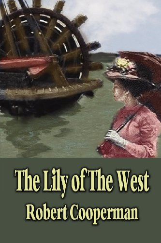 9781936138487: The Lily of the West