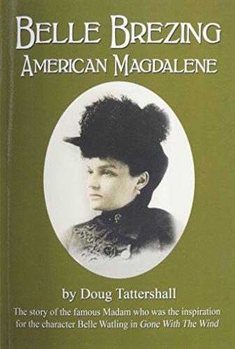 9781936138685: Belle Brezing: American Magdalene