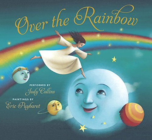 Over the Rainbow (Book & Audio CD): Collins, Judy, Performed By; Music By Harold Arlen; Lyrics ...
