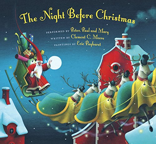 The Night Before Christmas: Clement C. Moore