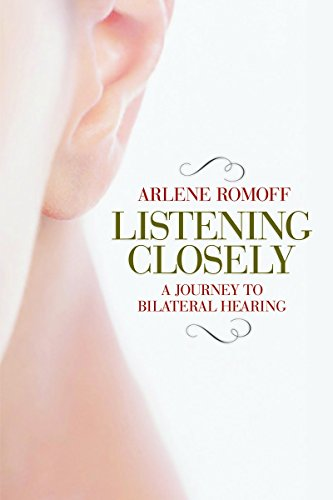 9781936140213: Listening Closely: A Journey to Bilateral Hearing