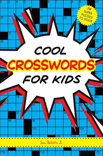 Cool Crosswords for Kids: Sam Bellotto