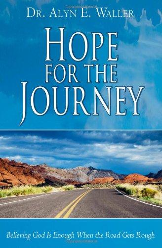 Hope for the Journey: Dr. Alyn E. Waller