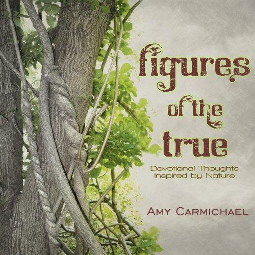 Figures of the True: Amy Carmichael