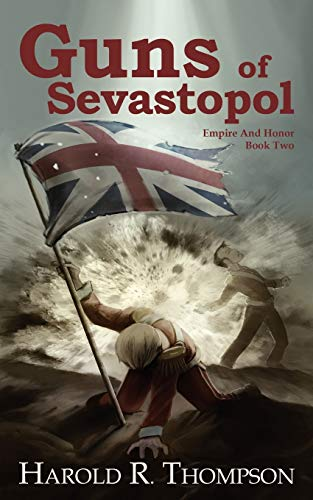 9781936144303: Guns of Sevastopol: Empire and Honor
