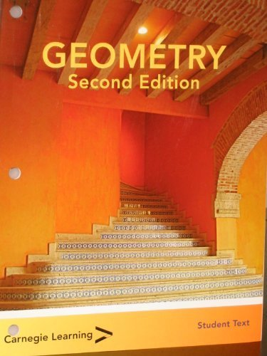 Geometry Student Text 2nd Edition (Second Edition): Carnegie Learning