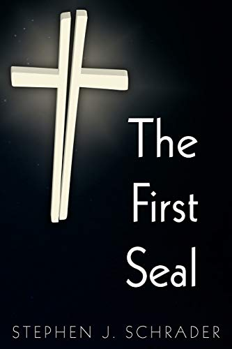 9781936154517: The First Seal (The AntiChristo Trilogy, Book 1)