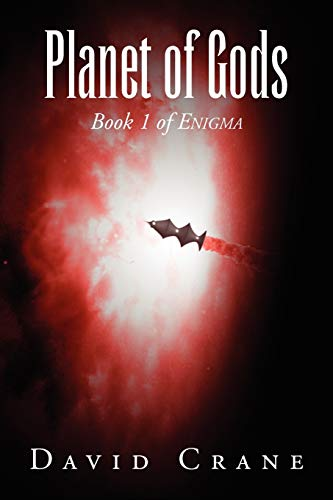 Planet of Gods: Book 1 of Enigma (1936154730) by Crane, David