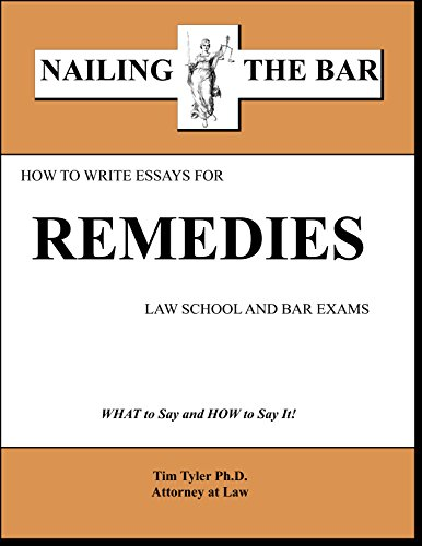 9781936160198: How to Write Essays for Remedies Law School and Bar Exams