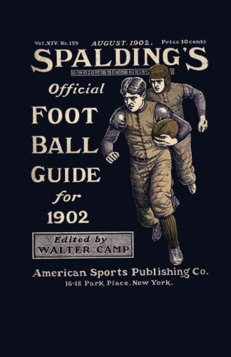 9781936161263: Spalding's Official Football Guide for 1902