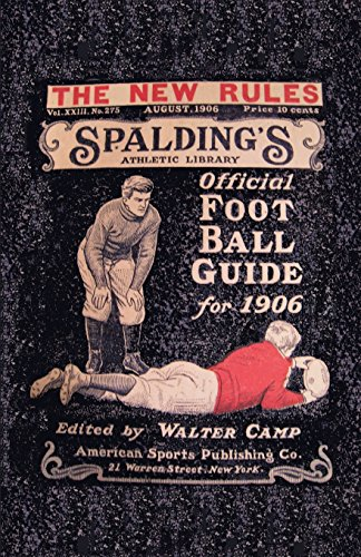 9781936161270: Spalding's Official Football Guide for 1906
