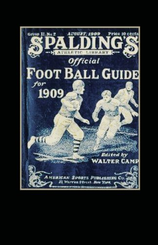 9781936161300: Spalding's Official Football Guide for 1909