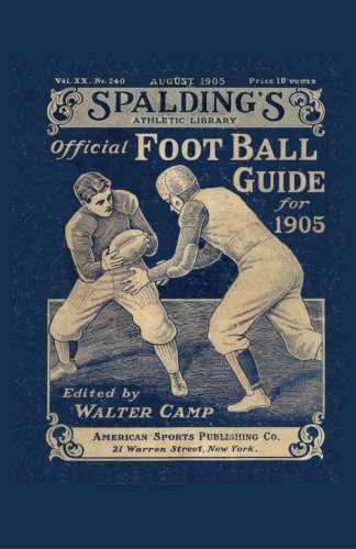9781936161409: Spalding's Official Football Guide for 1905