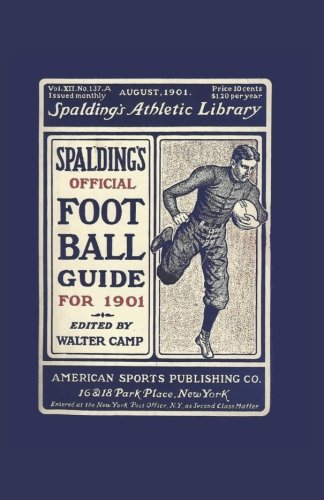 9781936161447: Spalding's Official Football Guide for 1901