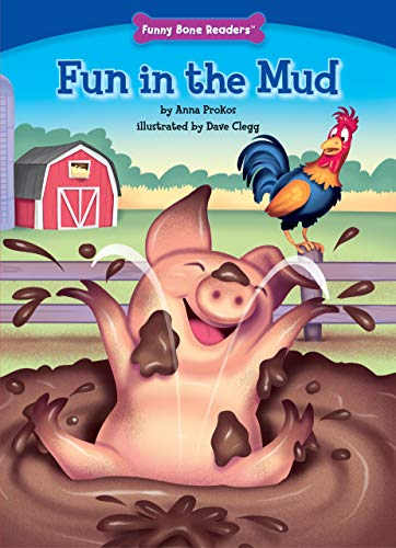 Fun in the Mud (Character Education: Fairness): Anna Prokos