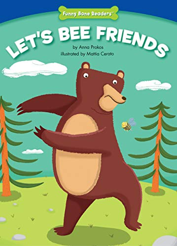 9781936163052: Let's Bee Friends (Character Education: Trustworthiness) (Funny Bone Readers: Developing Character)