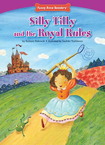 Silly Tilly and the Royal Rules (Character: Barbara Bakowski
