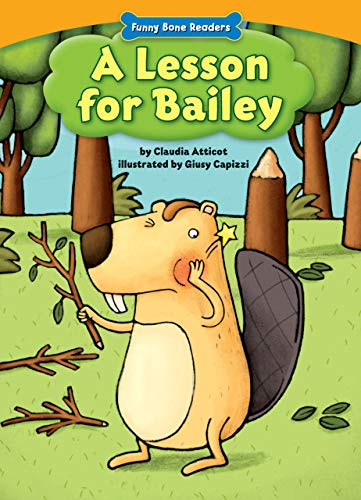 9781936163458: A Lesson for Bailey (Funny Bone Readers: Living Healthy)