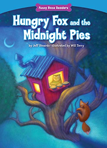 9781936163465: Hungry Fox and the Midnight Pies (Funny Bone Readers: Living Healthy)