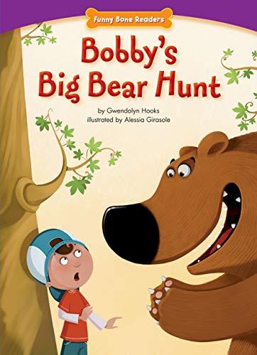 9781936163472: Bobby's Big Bear Hunt (Funny Bone Readers: Living Healthy)