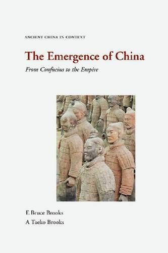 9781936166350: The Emergence of China (Ancient China in Context)