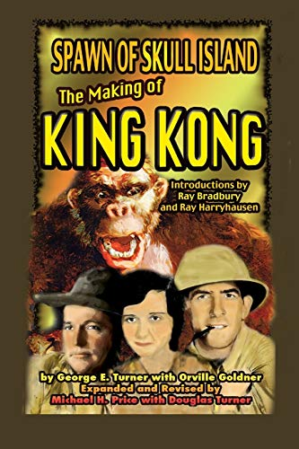 9781936168651: Spawn of Skull Island: The Making of King Kong