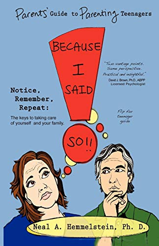 9781936172269: Because I Said So!! Parents' Guide to Parenting Teenagers