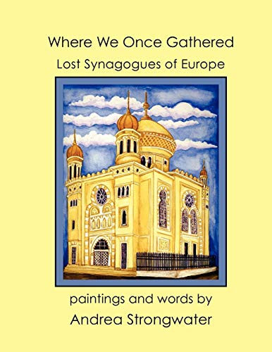 9781936172481: Where We Once Gathered - Lost Synagogues of Europe