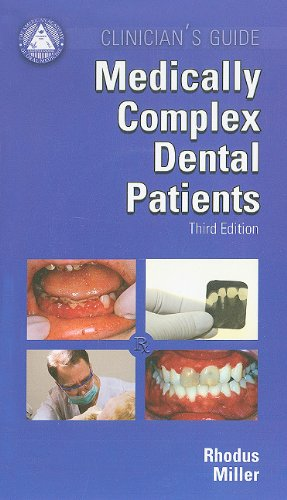 9781936176052: Clinician's Guide Medically Complex Dental Patients w/CD (American Academy of Oral Medicine Clinician's Guides)
