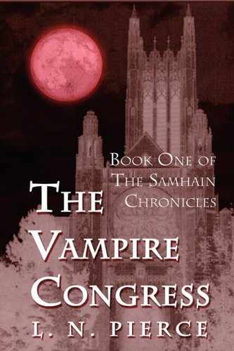 The Vampire Congress: Pierce, Lee N