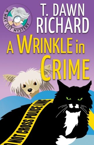 9781936178476: A Wrinkle in Crime: A MAy List Mystery