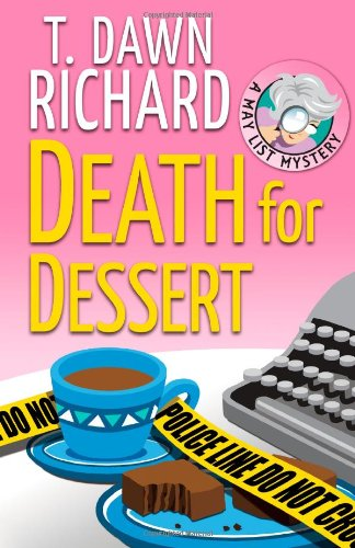 9781936178506: Death for Dessert: A May List Mystery