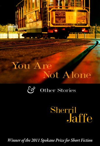 9781936178544: You Are Not Alone & Other Stories