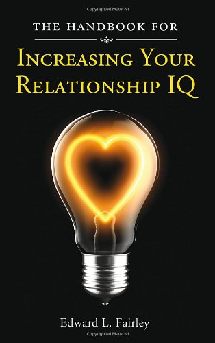 9781936183814: The Handbook for Increasing Your Relationship IQ