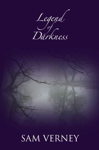 Legend of Darkness: Sam Verney