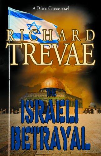 9781936185399: The Israeli Betrayal